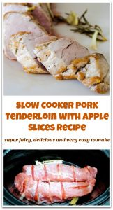 A recipe of delicious pork tenderloin layered with apple slices and made in slow cooker. Useful tips on how to cook juice tenderloin are also included.