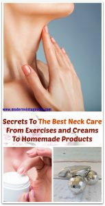 Secrets To The Best Neck Care From Exercises and Creams To Homemade Products