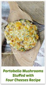 portobello mushroom stuffed with four cheeses