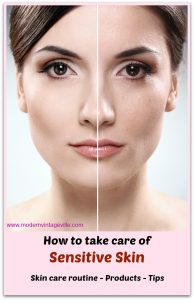 Sensitive skin care routine: all you need to know about it. Tips, trick, things to include for your skin type; ingredients to avoid, and which products to use for sensitive skin.